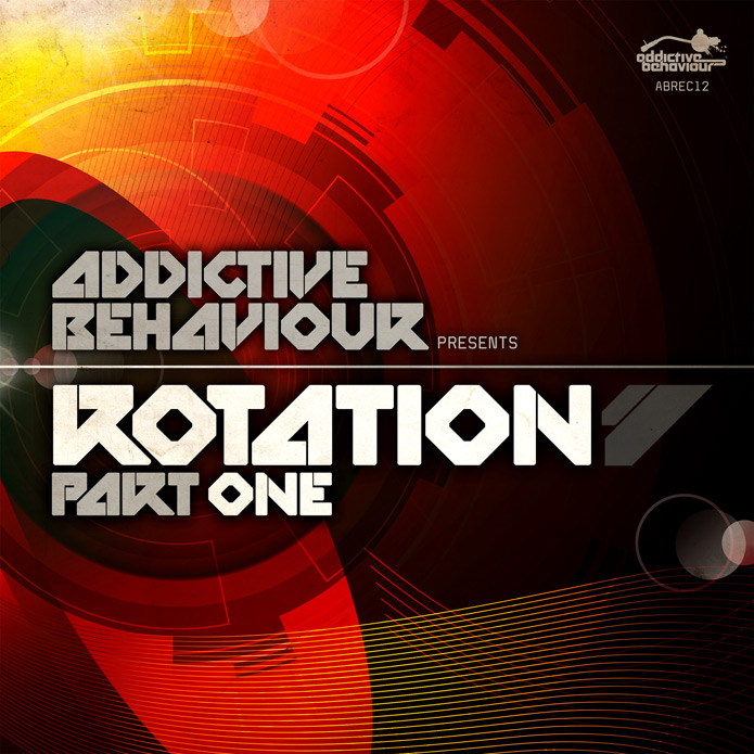 Addictive Behaviour Rotation Part One - Drum and Bass
