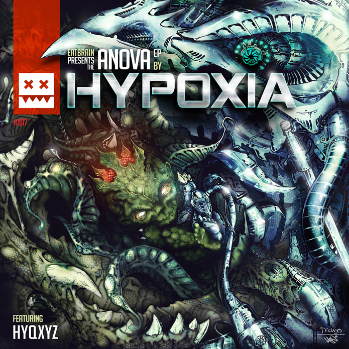 Anova - Hypoxia EP - Eat Brain Drum and Bass