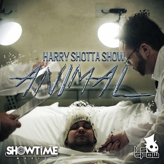 Harry Shotta Show - Animal - Showtime Music - Trap