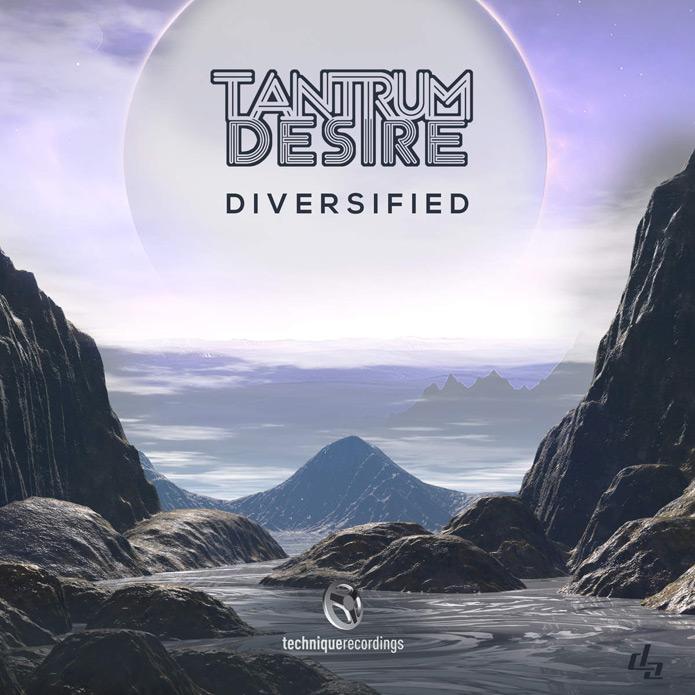 Tantrum Desire - Diversified - Technique Recordings - Drum and Bass