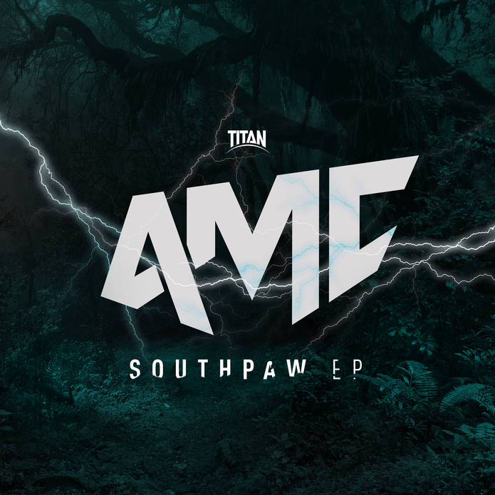 AMC - Southpaw EP - Titan Records - Drum and Bass