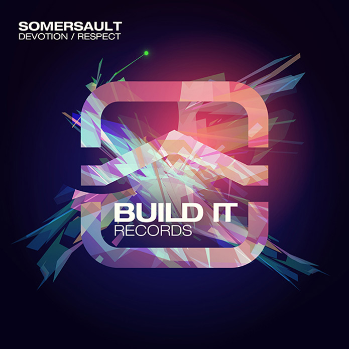 Somersault - Devotion and Respect - Build It Records - House