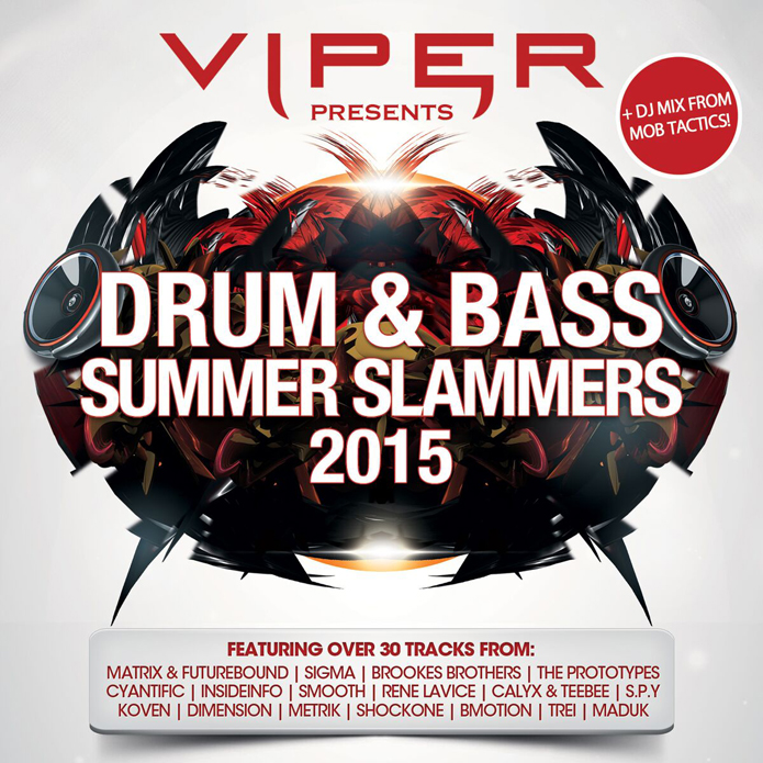 Viper Recordings - Drum and Bass - Summer Slammers 2015