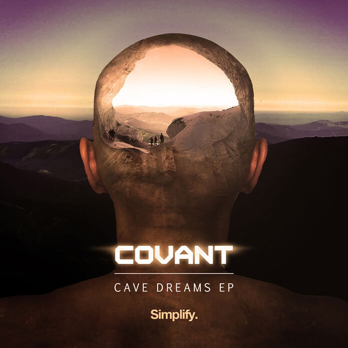 Covant - Cave Dreams - Simplify - Dubstep