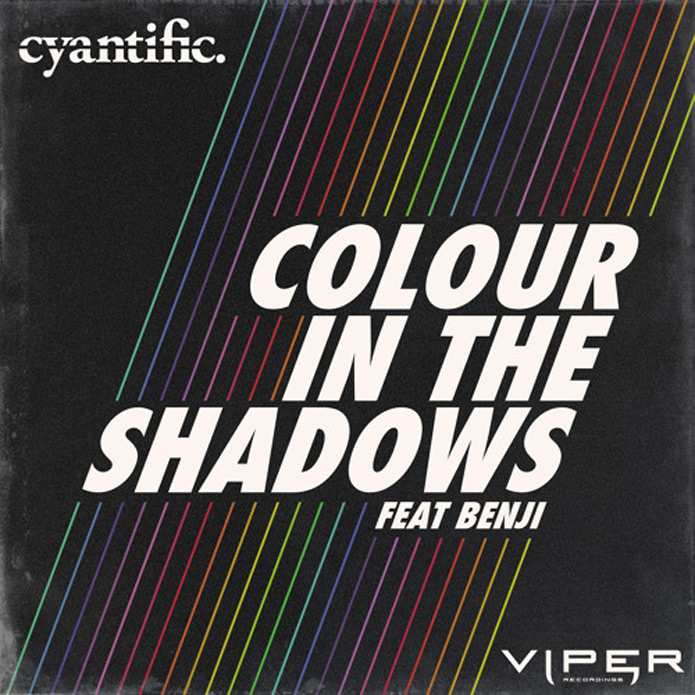 Cyantific - Colour In The Shadows - Viper Recordings - Drum and Bass