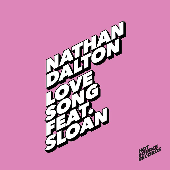 Nathan Dalton - Love Song - Hot Source Records - House